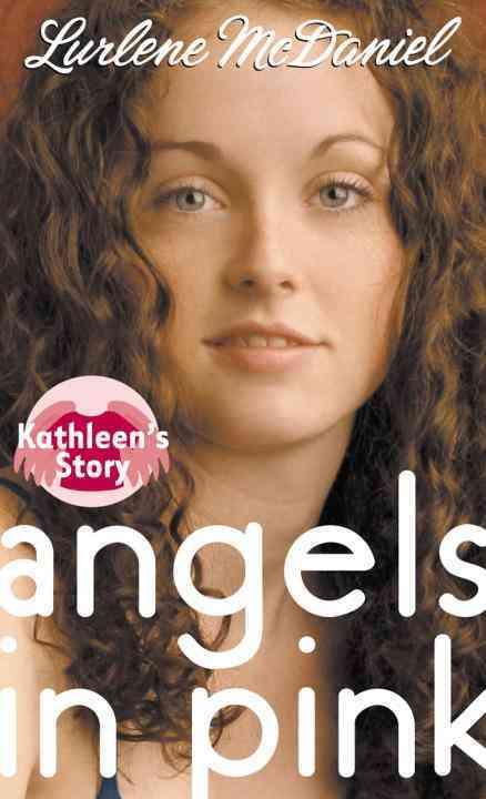 Angels in Pink By McDaniel, Lurlene