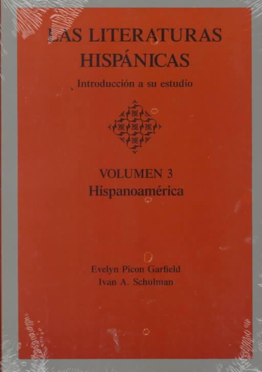Las Literaturas Hispanicas By Garfield, Evelyn Picon/ Schulman, Ivan A.