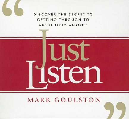 [CD] Just Listen By Goulston, Mark/ Dixon, Walter (NRT)