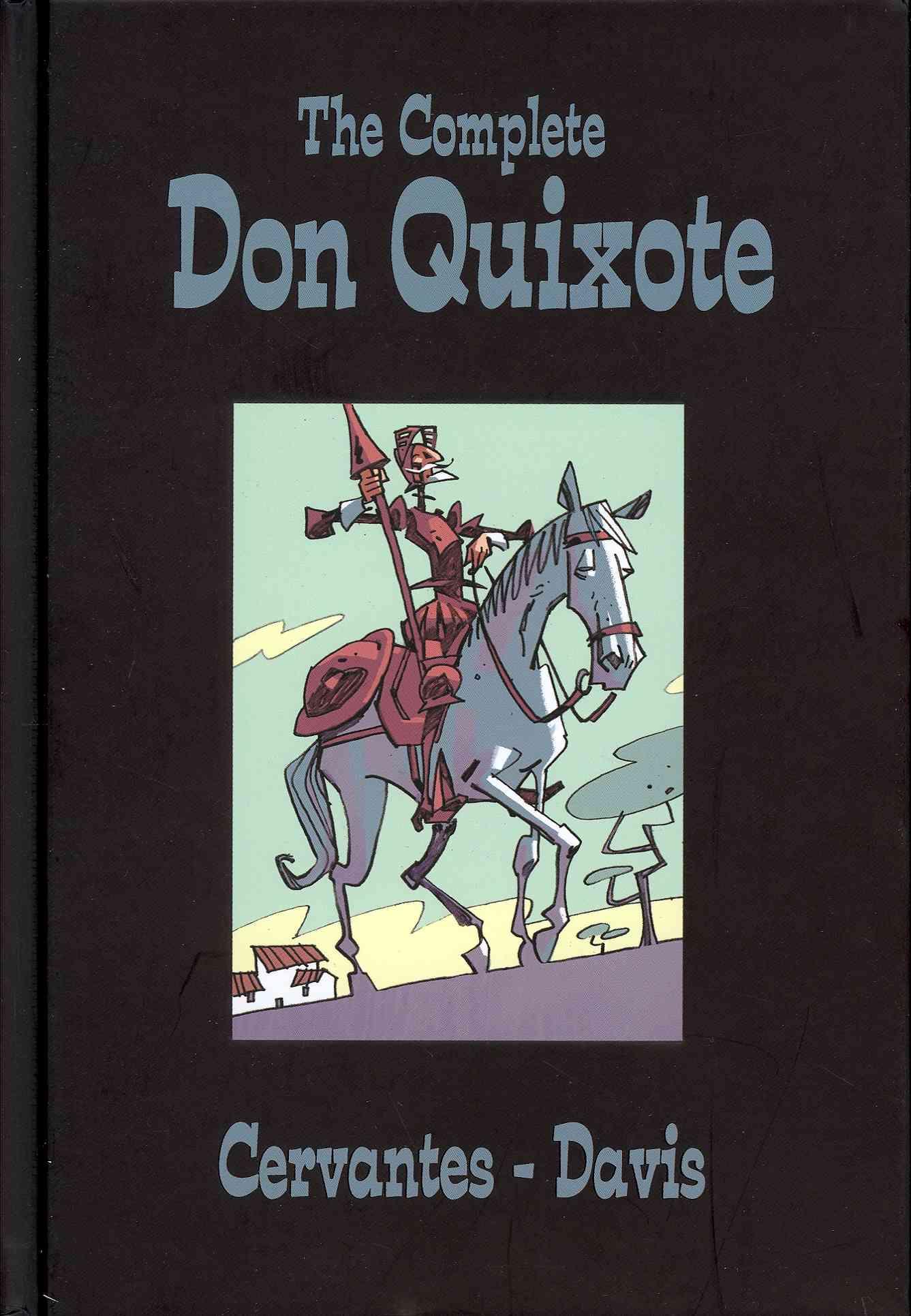 The Complete Don Quixote By Cervantes Saavedra, Miguel de/ Culbard, I. N. J. (ILT)